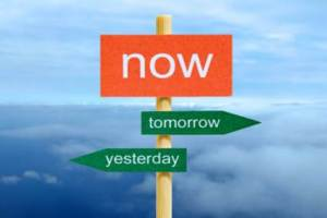 Now, Tomorrow, Yesterday